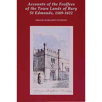 Accounts of the Feoffees of the Town Lands of Bury St Edmunds - 1569-