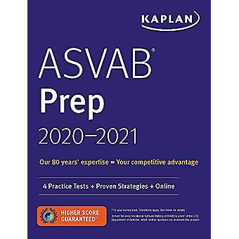 ASVAB Prep 2020-2021 - 4 Practice Tests + Proven Strategies + Online b