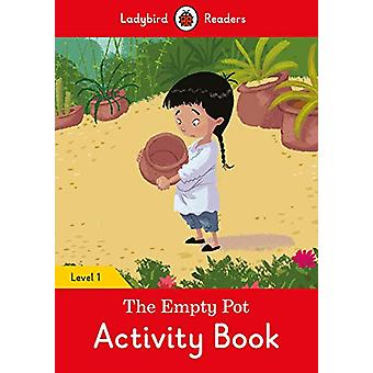 The Empty Pot Activity Book - Ladybird Readers Level 1 - 978024140172