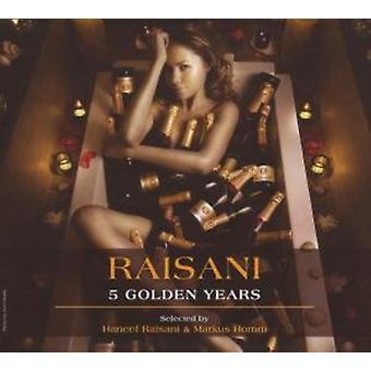 Raisani: 5 Golden Years - Raisani: 5 Golden Years [CD] USA import