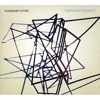 Imaginary Cities - Temporary Resident [CD] USA import
