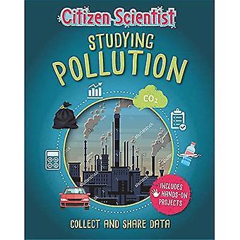 Citizen Scientist: Studying Pollution (Citizen Scientist)