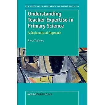 Verständnis der Lehrerkompetenz in der Primärwissenschaft ein soziokultureller Ansatz