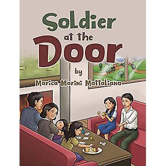 Soldier at the Door by Marica Marini Mattaliano - 9780228802877 Book