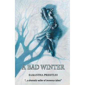 A Bad Winter by Samantha Priestley - 9780993481178 Book