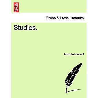 Studies. by Marcello Mazzoni - 9781241169183 Book