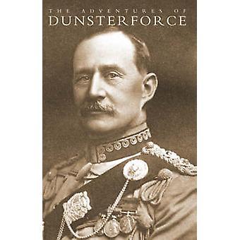 Adventures of Dunsterforce by Walker - 9781847347299 Book