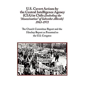 U.S. Covert Actions by the Central Intelligence Agency (CIA) in Chile