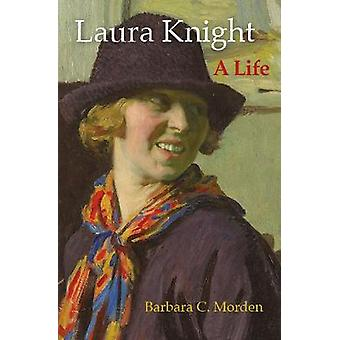 Laura Knight A Life