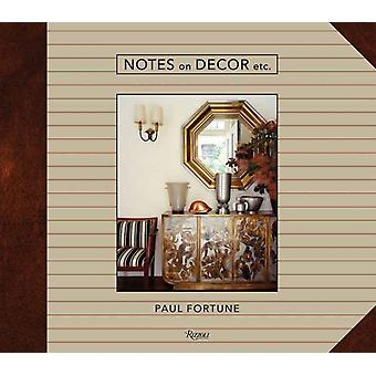 Notes on Decor Etc by Paul Fortune