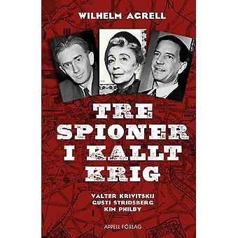 Three spies in Cold War 9789198406429