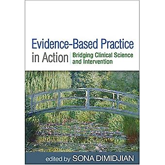 EvidenceBased Practice in Action by Edited by Sona Dimidjian & Edited by Susan E Abbey & Edited by Yoni K Ashar & Edited by Manuel Barrera & Edited by Arielle R Baskin Sommers