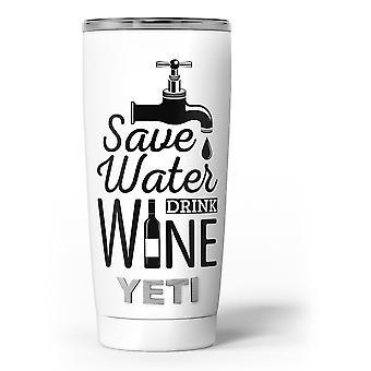 Save Water Drink Wine - Kit de împachetare din vinil decal pentru piele compatibil cu
