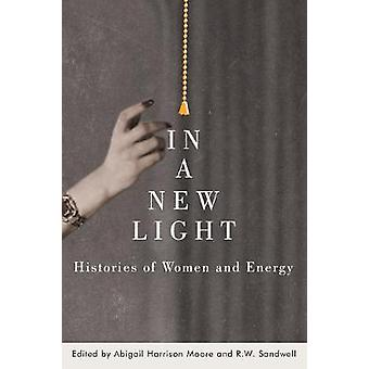In a New Light Histories of Women and Energy