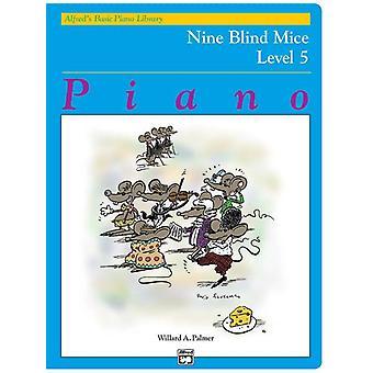 9 BLIND MICE/5 ABPL