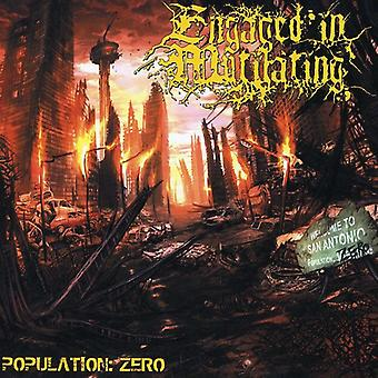 Engaged in Mutilating - Population: Zero [CD] USA import