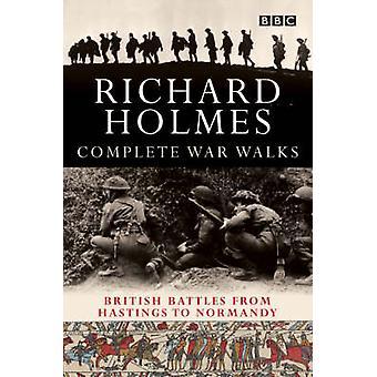 Komplett kriget promenader - från Hastings till Normandie av Richard Holmes-