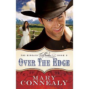 Na krawędzi przez Mary Connealy - 9780764209130 książki