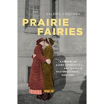 Prateria Fairies - una storia di comunità Queer e persone in Western