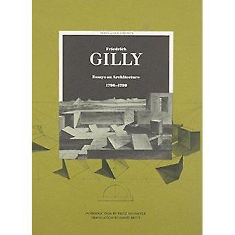 Friedrich Gilly - uppsatser på arkitektur - 1796-99 av Friedrich Gilly