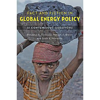 Fact and Fiction in Global Energy Policy - Fifteen Contentious Questio