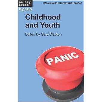 Barndom og ungdom av Gary Clapton - 9781447321941 bok