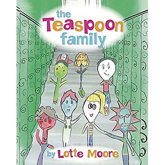 The Teaspoon Family by Lotte Moore - 9781911331551 Book