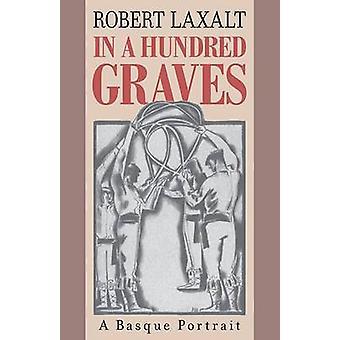 Dans une centaine de tombes - un Portrait Basque par Robert Laxalt - 97819438590
