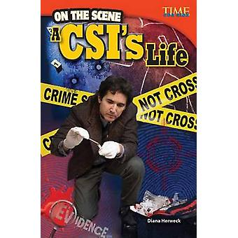 On the Scene - A CSI's Life by Diana Herweck - 9781433348259 Book