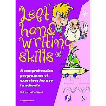 Linke Hand Writing Skills - kombiniert - ein umfassendes System der Techni