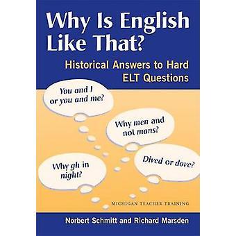 なぜそんな英語ですか。ハード ELT に歴史的答え質問 b