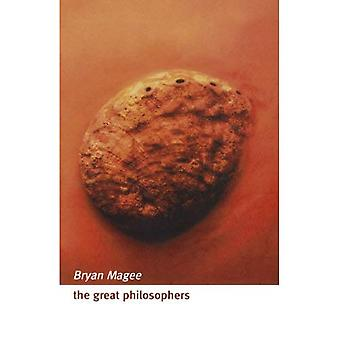 The Great Philosophers: An Introduction to Western Philosophy