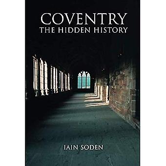 Coventry: A história oculta (fotos de arquivo)