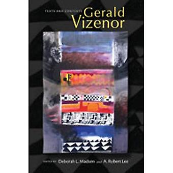Gerald Vizenor: Texts and Contexts
