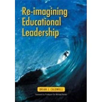 Re-imagining educational leadership