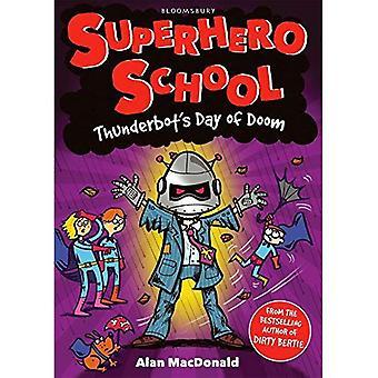 Jour de Thunderbot de malheur