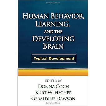 Comportement humain, l'apprentissage et le cerveau en développement: développement typique