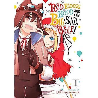 Red Riding Hood et le grand loup triste Vol. 1