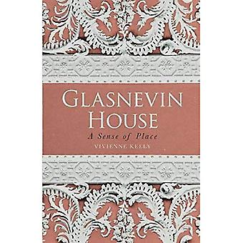Glasnevin huis: A Sense of Place