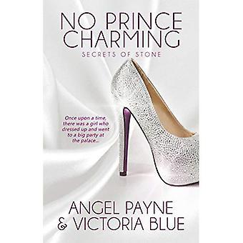 No Prince Charming (Secrets� of Stone Series Book 1)