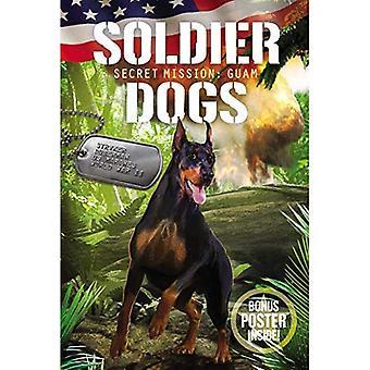 Soldat hundar #3: Hemligt uppdrag: Guam (soldaten hundar)