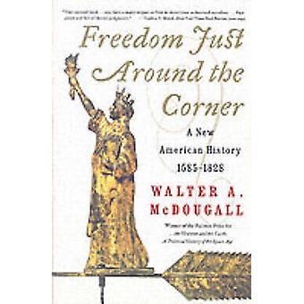 Libertà appena dietro l'angolo da McDougall & Walter A.