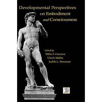 Utvecklingsmässiga perspektiv på kropp och medvetande av Overton & Willis