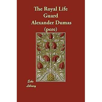 Den kongelige liv vagt af Dumas pre & Alexander
