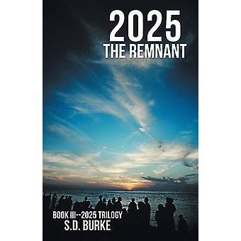 2025 le vestige de Burke & D. S.