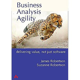 Business Analysis Agility - Solve the Real Problem - Deliver Real Valu