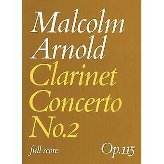 Clarinet Concerto No.2 by Malcolm Arnold - 9780571507979 Book