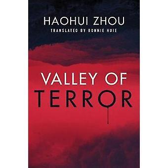 Valley of Terror by Haohui Zhou - 9781542046558 Book