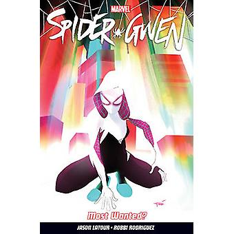 Spider-gwen Vol. 0 - Most Wanted? by Jason Latour - 9781846536977 Book