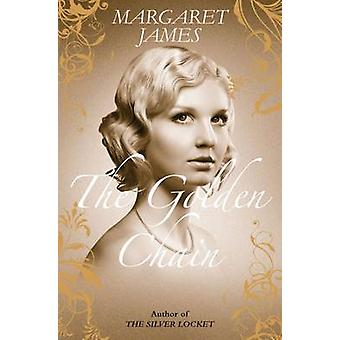 The Golden Chain by Margaret James - 9781906931643 Book